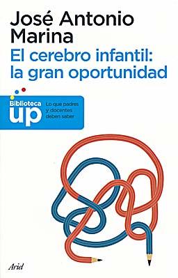 libro-el-cerebro-infantil-jose-antonio-marina