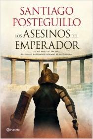 libro-los-asesinos-emperador-santiago-posteguillo