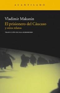 libro-el-prisionero-del-caucaso-vladimir-makanin