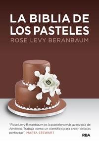 libro-la-biblia-de-los-pasteles-rose-levi-berambaum