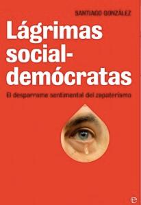 libro-lagrimas-socialdemocratas-santiago-gonzalez