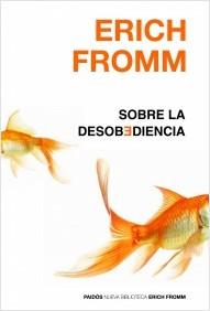 libro-sobre-la-desobediencia-erich-fromm