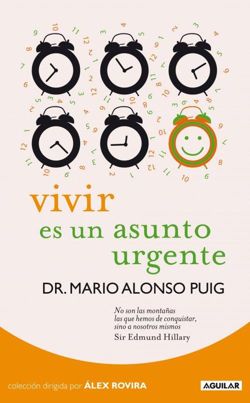 libro-vivir-es-un-asunto-urgente-mario-alonso-puig