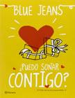 libro-blue-jeans-puedo-soñar-contigo