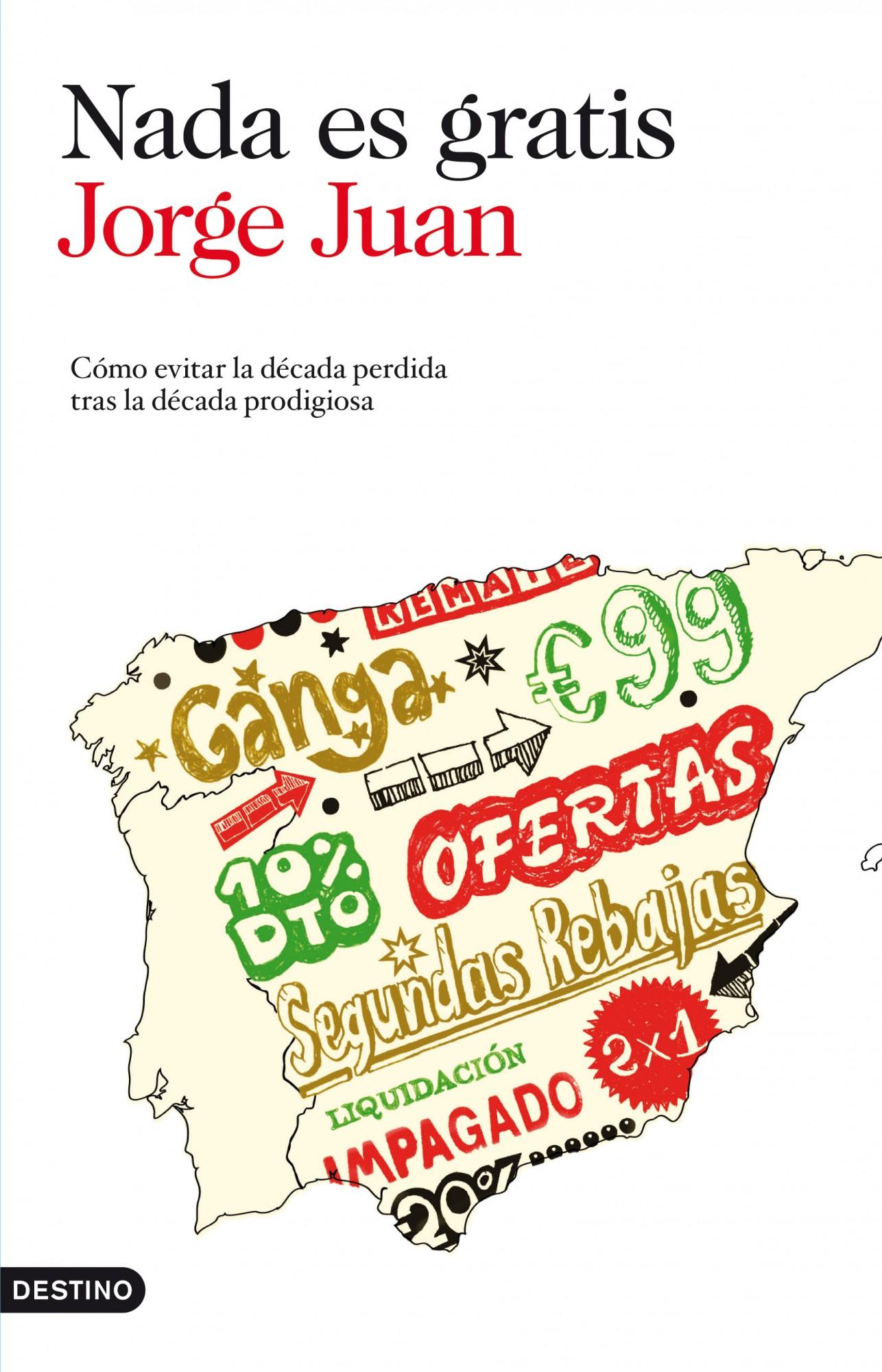 libro-ebook-nada-es-gratis-jorge-juan