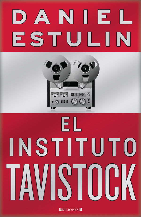 libro-el-instituo-tavistock-daniel-estulin