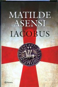libro-iacobus-matilde-asensi