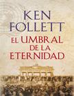 libro-ken-follet-umbral-eternidad