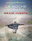 libro-maxim-huerta-noche-sonada-618x1024