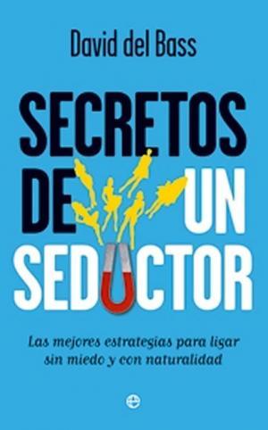libro-secretos-de-unsedutor-de-david-del-bass