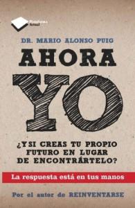 libro-ahora-yo-dr-mario-alonso-puig