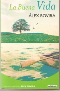 libro-la-buena-vida-de-alez-rovira