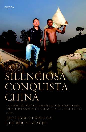 libro-la-silenciosa-conquista-china-juan-pablo-cardenal