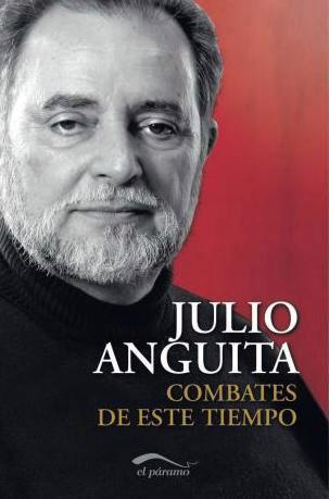 libro-combates-de-este-tiempo-julio-anguita