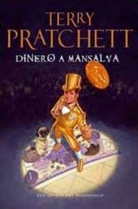 libro-dinero-a-mansalva-terry-pratchett