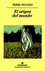 libro-el-origen-del-mundo-pierre-michon