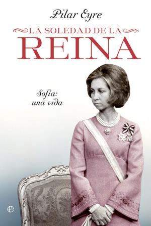 libro-la-soledad-reina-pilar-eyre-infidelidades-rey-don-juan-carlos