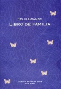 libro-poesia-libro-de-familia-felix-grande