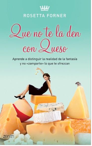 libro-que-no-te-la-den-con-queso-rosetta-forner