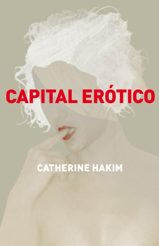 libro capital erotico el poder de conquistar a los demas