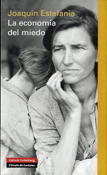 libro-la-economia-del-miedo-joaquin-estefania