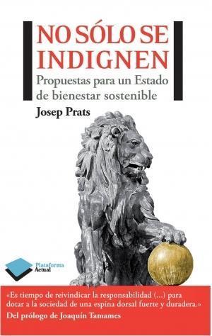 libro-no-solo-se-indignen-josep-prats-orriols