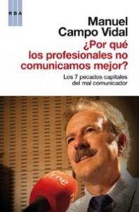libro-por-que-los-profeiosnales-no-comunicamos-mejor-manuel-campo-vidal