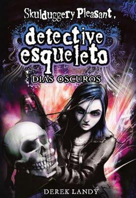 libro-detective-esuqeleto-dias-oscuros