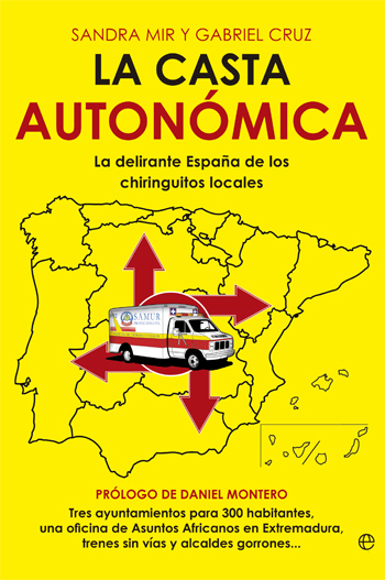 libro-la-casta-autonomica-sandra-mir-gabriel-cruz