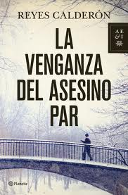 libro-la-venganza-del-asesino-par-reyes-calderon