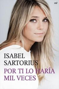 libro-por-ti-lo-haria-mil-veces-isabel-sartorius