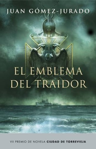 libro-el-emblema-del-traidor-juan-gomez-jurado