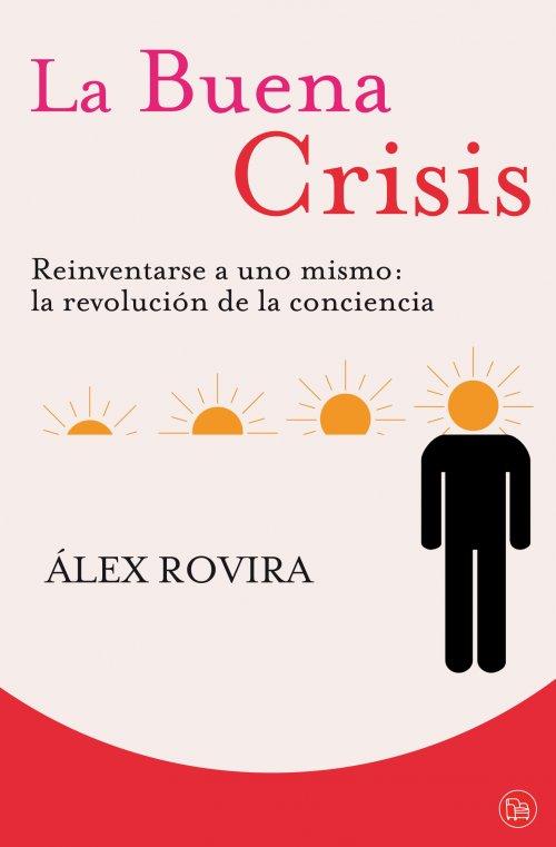 libro-la-buena-crisis-alex-rovira