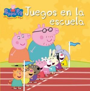 Libro de Peppa Pig: Juegos en la escuela