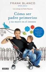 libro-frank-blanco-como-ser-padre-primerizo