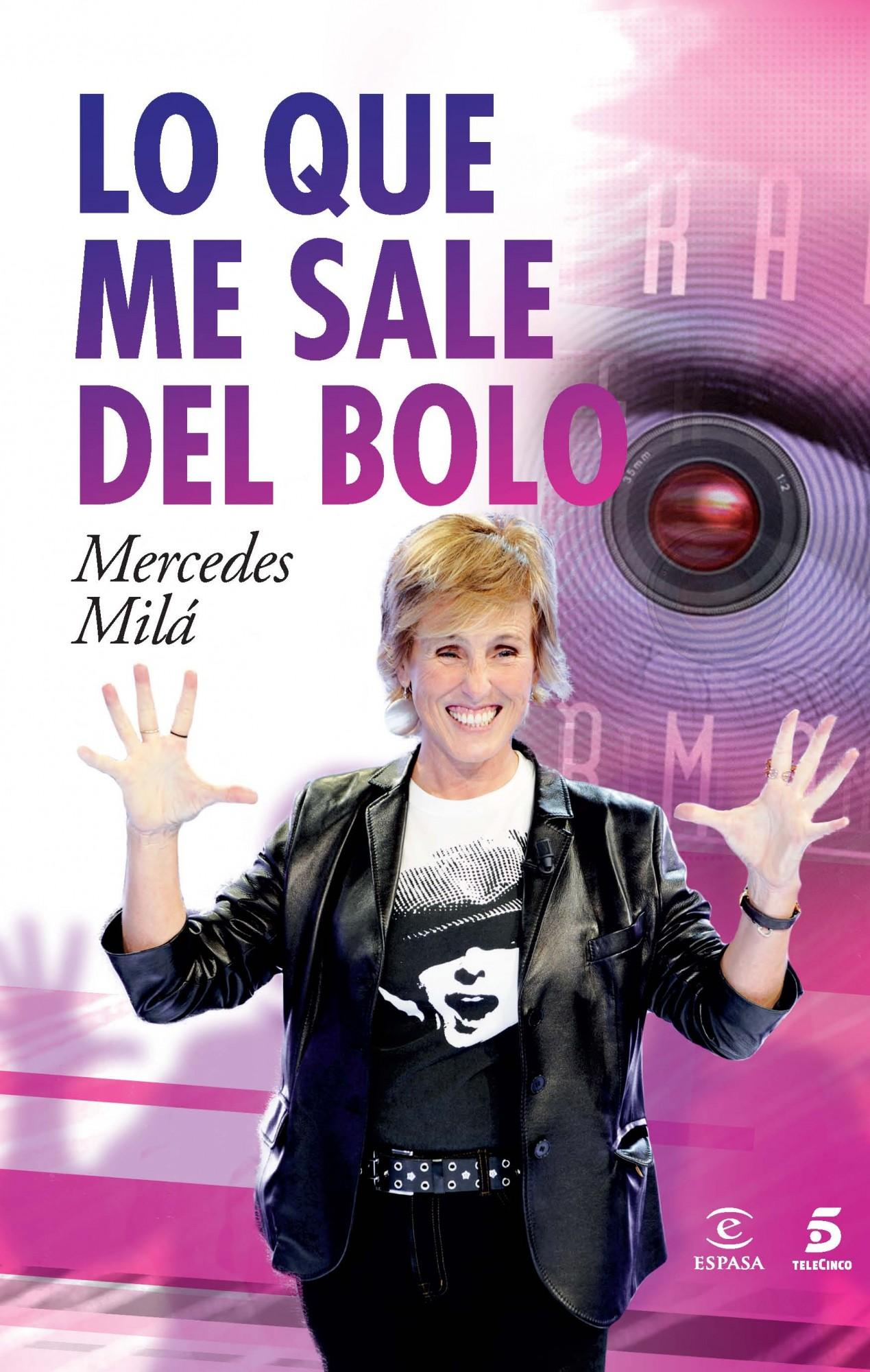 Libro de Mercedes Milá, Lo que me sale del bolo