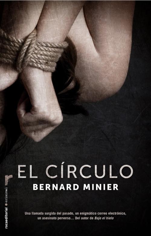 libro-el-circulo-bernard-minier