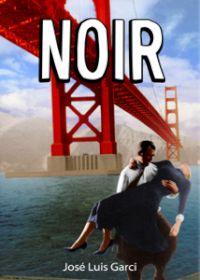 """Libro de Cine Negro """"Noir"""", José Luis Garci"""