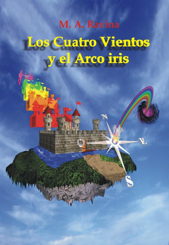 Libro Gratis Los cuatro vientos y el Arco Iris