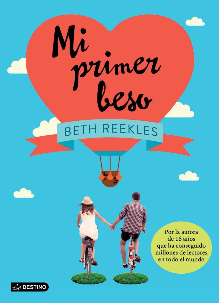 Libro Mi primer beso, Beth Reekles