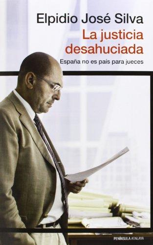 Libro La justicia desahuciada, Elpidio José Silva