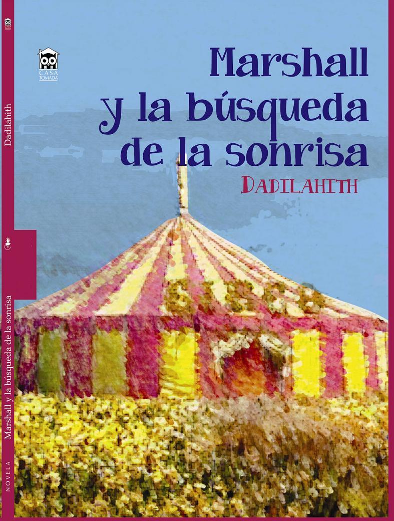 Libro Marshall y la búsqueda de la sonrisa, de Dadilahith