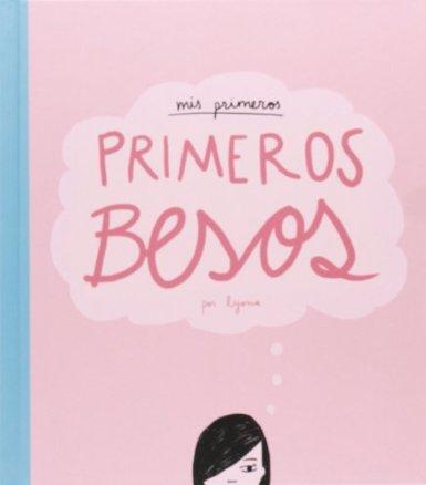 Libro Mis primeros, primeros besos, Lyona