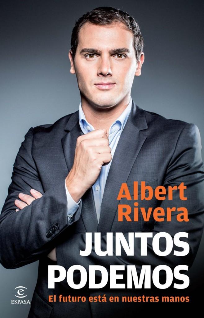 Libro de Albert Rivera: Juntos podemos