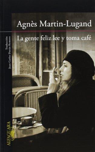 libro-gente-feliz-lee-toma-cafe