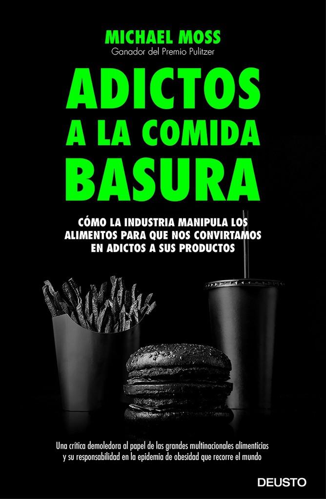 P adictos comida basura