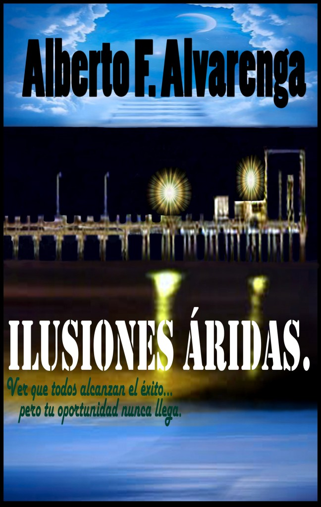 """Libro de biografías """" Ilusiones áridas""""- Alberto F. Alvarenga"""