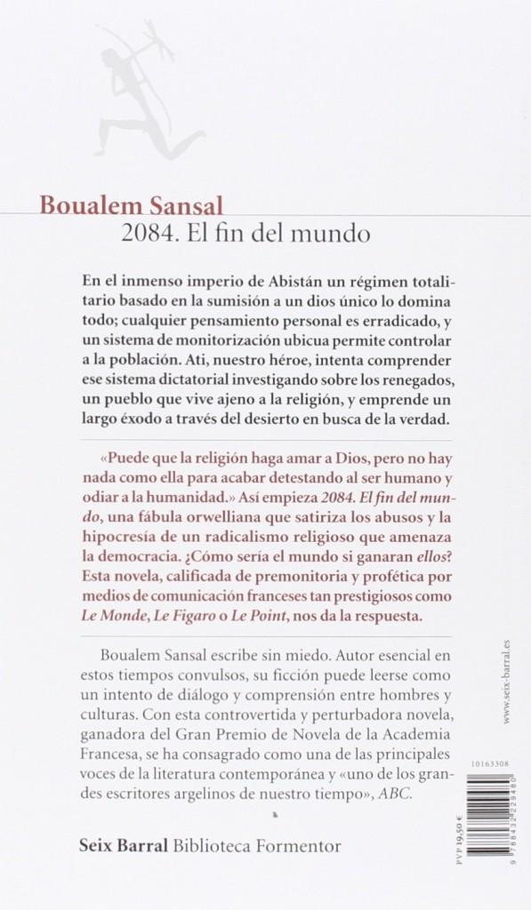 "Novela premiada de Boualem Sansal con el Gran Premio de Novela de la Academia Francesa 2015- ""2084. El fin del mundo"""