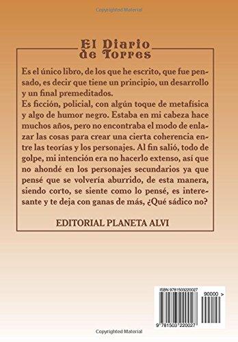 """""""El diario de Torres"""" es una novela de Darío A. Tocci"""