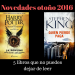 Novedades editoriales otoño 2016. 5 libros que no puedes dejar de leer